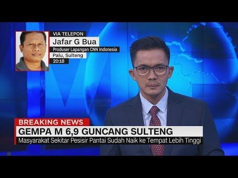 Breaking News: Gempa Bermagnitudo 6,9 Terjadi di Sulteng & Berpotensi Tsunami