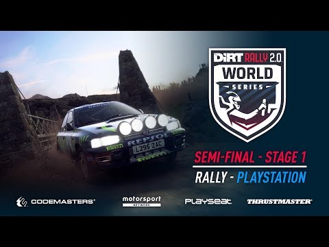 Semi-Final Stage 1 - Rally - PlayStation - DiRT Rally 2.0 World Series