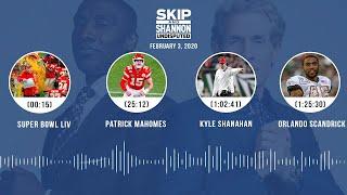 Super Bowl LIV, Patrick Mahomes, Kyle Shanahan, Orlando Scandrick(2.3.20)   UNDISPUTED Audio Podcast