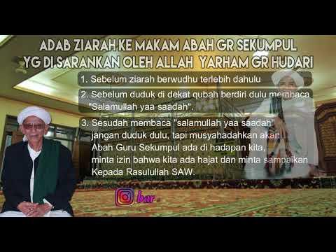 Adab ziarah ke makam abah guru sekumpul oleh KH Ahmad Hudari