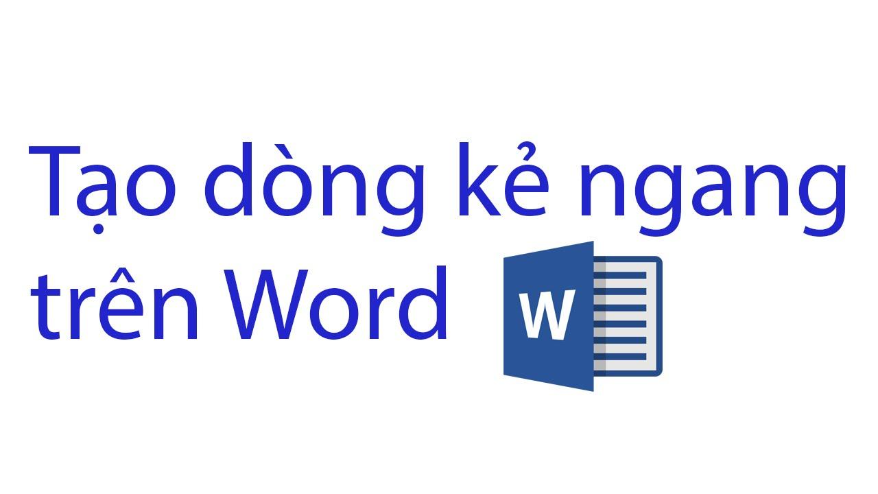 Hướng dẫn tạo dòng kẻ ngang trên Word
