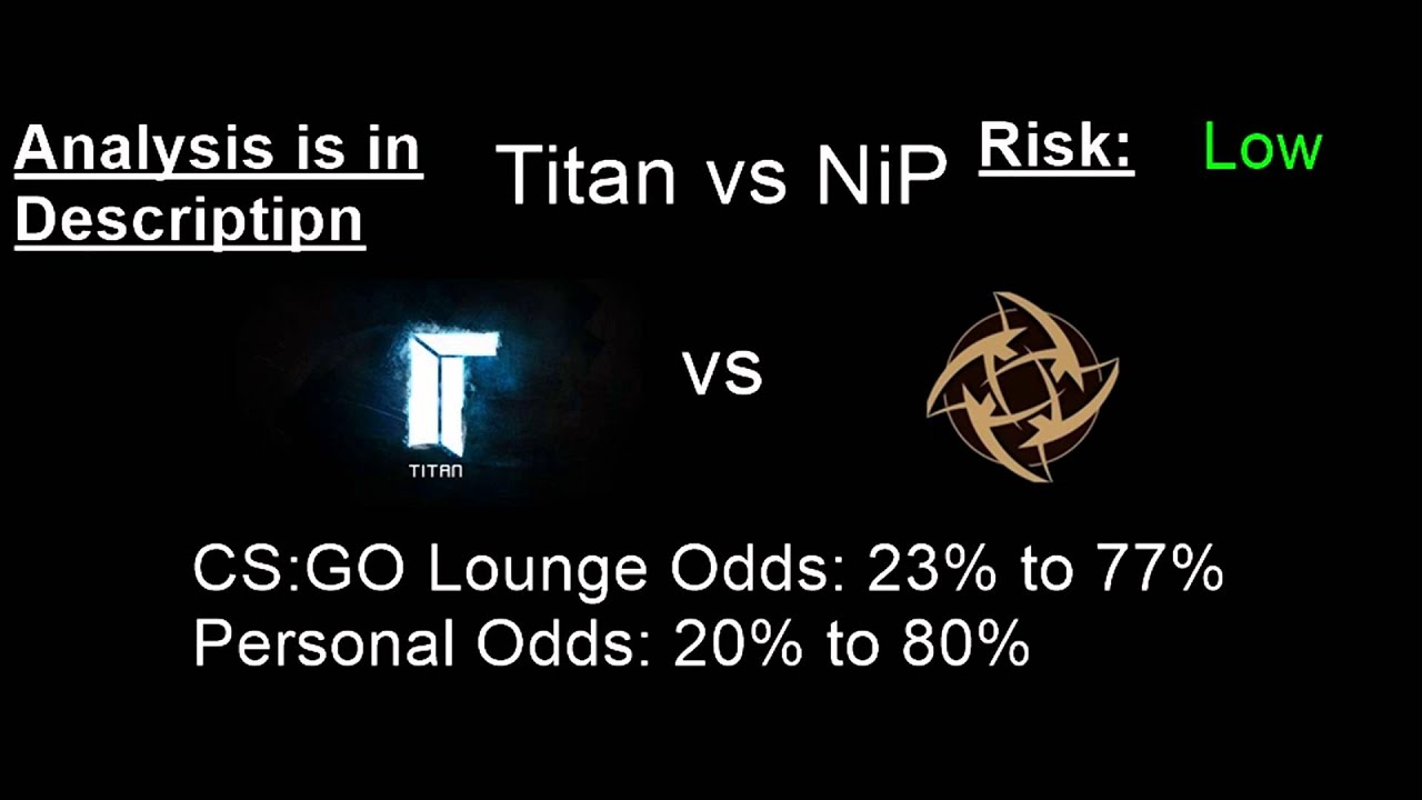 Nip vs titan betting odds horse betting tips ascot
