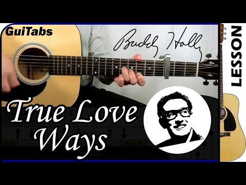 How to play True Love Ways – Buddy Holly 👓 / Guitar Tutorial 🎸