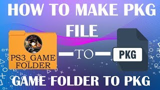 How to convert PS3 Game to PKG File - Any PS3 Phat, Slim and SuperSlim