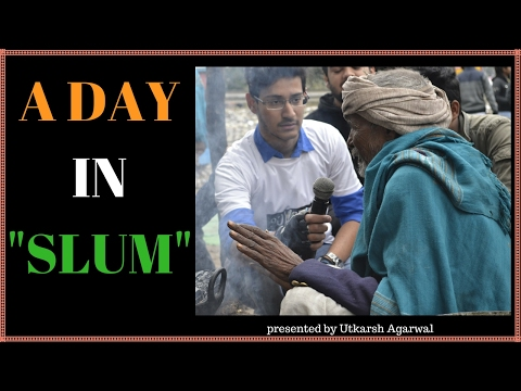 A day in SLUM
