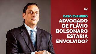 Caso Evandro - Advogado de Flávio Bolsonaro estaria envolvido?