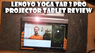 Lenovo Yoga Tab 3 PRO Review - Projector Tablet