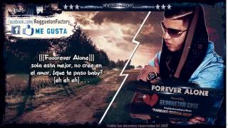 Farruko    Forever Alone  Letra ★New Romantic Reggaeton 2013★DALE ME GUSTA✔   YouTube
