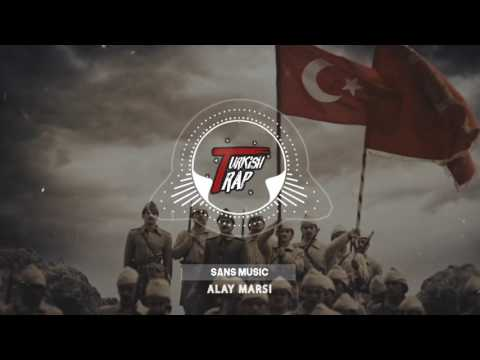 Alay Marşı ( Sans Music Turkish Trap )
