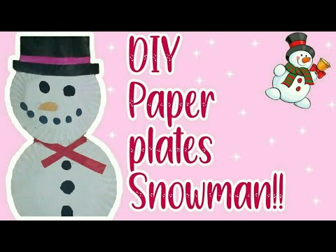 DIY paper plates snow man - easy crafts for Christmas