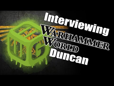 MiniWarGamer Dave Interviews Warhammer TV's Duncan