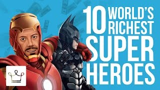 Top 10 Richest Superheroes In The World (Ranked)