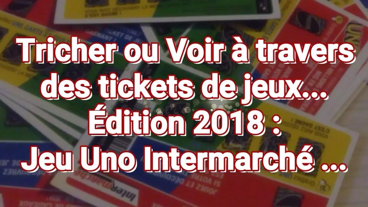 Voir Édition De Ou 2018Jeu Des Jeux Travers Tickets Intermarché Tricher À Uno qSUVpMGz