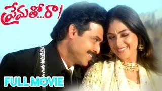 Prematho Raa Telugu Full Movie | Venkatesh, Simran