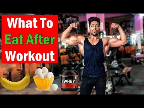 What to Eat After Workout at Gym | Indian bodybuilding