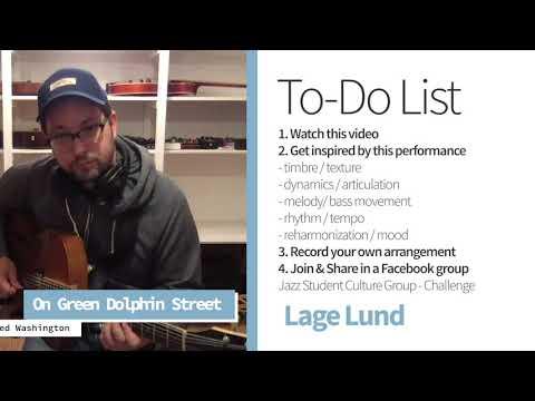 LAGE LUND - On Green Dolphin Street - Guitar Challenge SEASON 2 / Jazz Student Culture.com