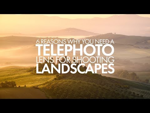 Landscape Photography - 6 Reasons Why You Need A Telephoto Lens