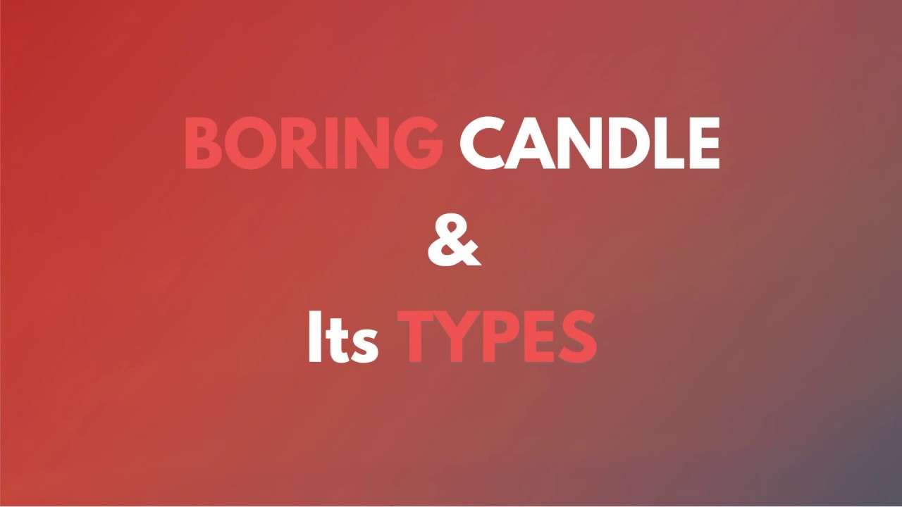 How to read the Boring Candle & its types using Spider Software
