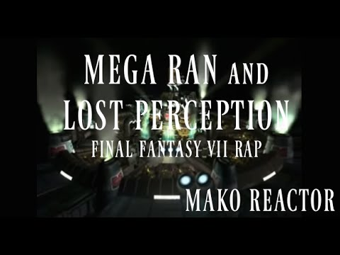 """Mako Reactor"" (Final Fantasy VII rap) by Random and Lost Perception (VIDEO)"