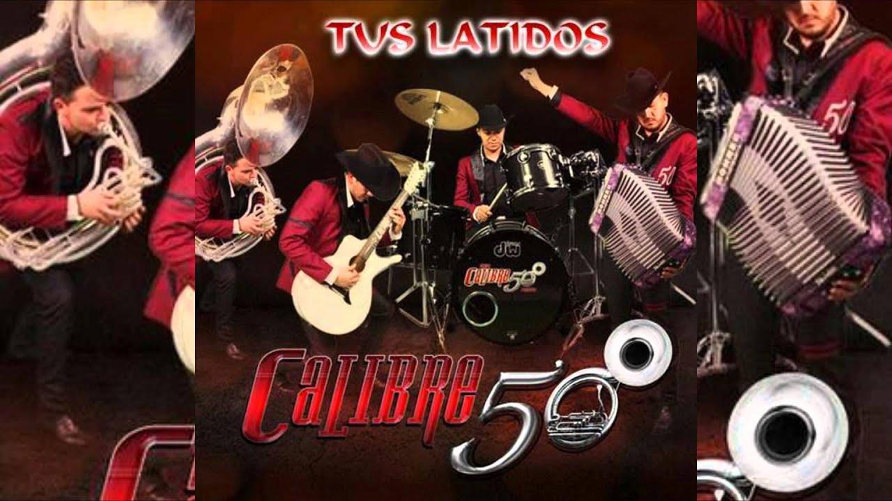 Tus Latidos - Calibre 50 (Estudio 2014)