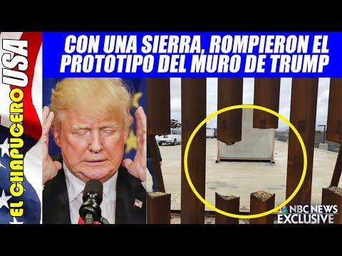 Con una sierra, rompieron el prototipo de muro de 5 mil millones de dólares de Trump