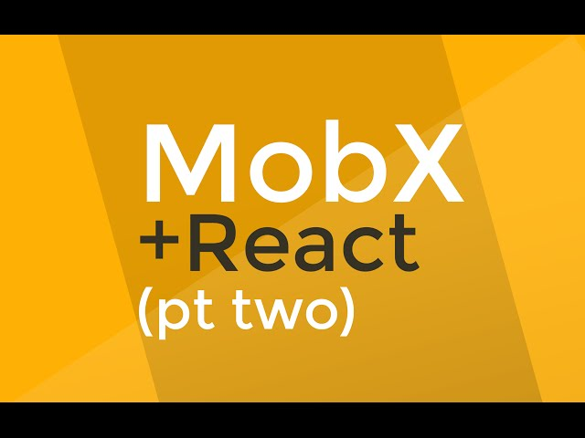 MobX tutorial #2 - Computed Values and Nested/Referenced Observables