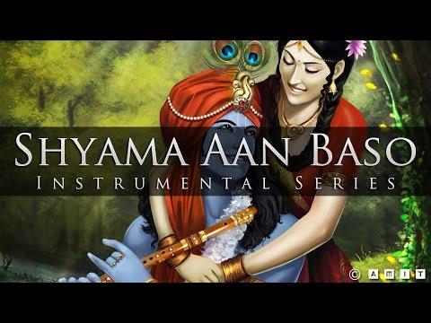 Sitar & Flute Instrumental - Shyama Aan Baso Vrindavan Mein