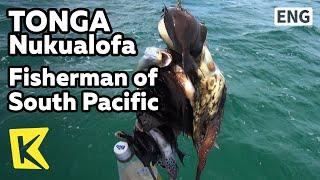 【K】Tonga Travel-Nukualofa[통가 여행-누쿠알로파]남태평양 어부의 작살 낚시/Fisherman of South Pacific/Harpoon Fishing/Sea