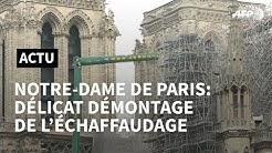 Notre-Dame de Paris: démarrage du périlleux démontage de l'échafaudage | AFP