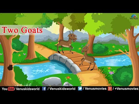 Moral Stories ~ Two Goats