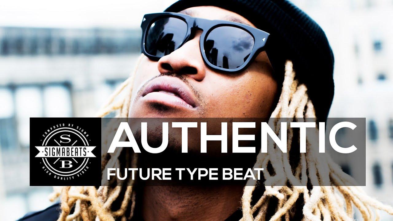 "Future Type Beat ""Authentic"" | Sigmabeats - YouTube"