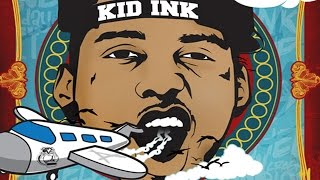 Kid Ink - Stop ft. Tyga & 2 Chainz (Wheels Up)