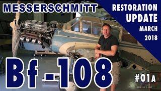 Messerschmitt Bf-108 - Restoration Start - 3/2018 - Part 1 of 2