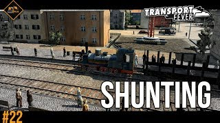 Shunting Routes | Transport Fever Metropolis #22