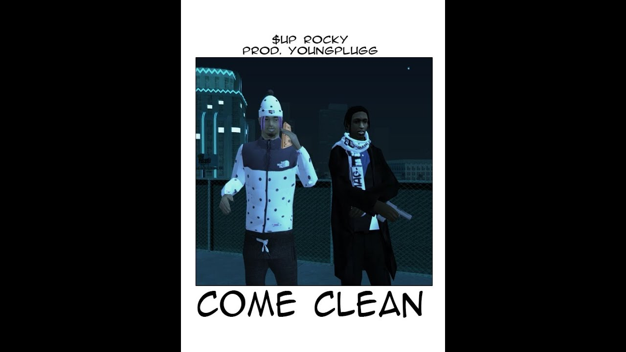 COME CLEAN.  Prod. youngplugg