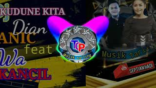 Download lagu DJ. KUDUNE KITA, TOP MUSIK TARLING SEPTIAN HADI