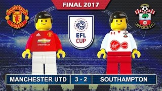 EFL Cup Final 2017 • MANCHESTER UNITED vs SOUTHAMPTON 3-2 • Lego Football Highlights • Man Utd Win