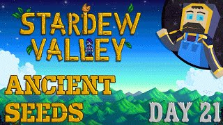 Stardew Valley - Day 21 - Ancient Seeds