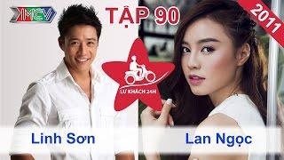 Linh Sơn vs. Lan Ngọc | LỮ KHÁCH 24H | Tập 90 | 041211
