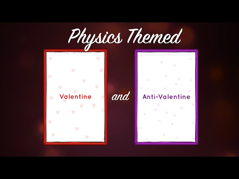 Physics Themed Valentines and Anti-Valentines (U.S. Department of Energy)
