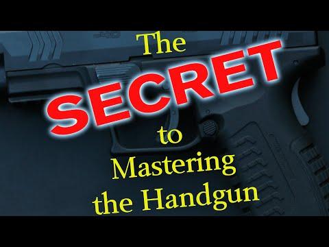 The Secret to Mastering the Handgun