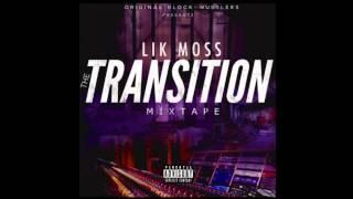 Lik Moss - The Transition [FULL MIXTAPE]