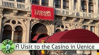 A Visit to the Casino in Venice, Italy