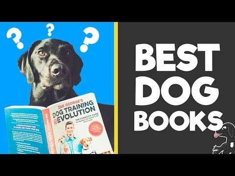Best Dog Training Books To Buy For New Dog Owners (Daily Paw 1)