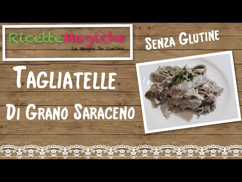 tagliatelle-di-grano-saraceno---senza-glutine-ricetta-veloce