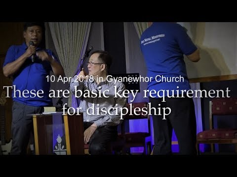 #3-These are basic key requirement for discipleship - 10 Apr 2018