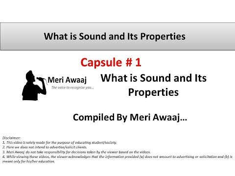 What is Sound and its properties | What is Andolan Music Capsule #1 explained by Meri Awaaj...