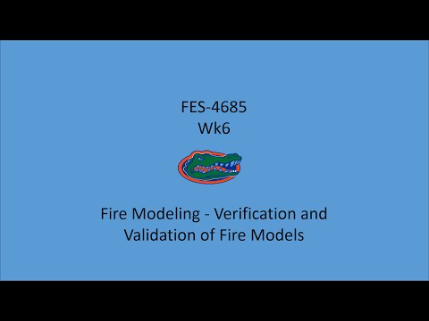 Fire Modeling   Verification and Validation of Fire Models