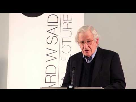 Noam Chomsky: Edward W Said Lecture: Violence and Dignity -- Reflections on the Middle East