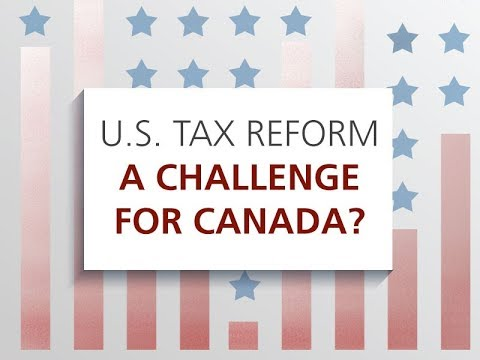 U.S. tax reforms and the challenge for Canada: Economic Outlook 2018